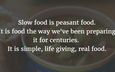 Slow food is peasant food