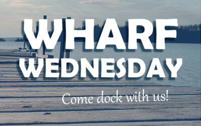 Wharf Wednesday – Come Dock with us!